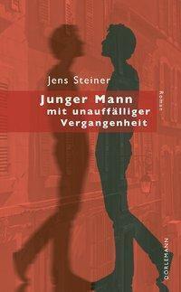 Junger Mann mit unauffälliger Vergangenheit, Jens Steiner