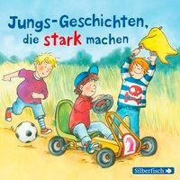 Jungs-Geschichten, die stark machen, 1 Audio-CD, Christa Holtei, Christian Tielmann, Ralf Butschkow