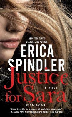Justice for Sara, Erica Spindler