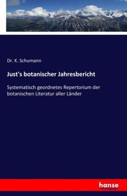 Just's botanischer jahresbericht. Systematisch geordnetes repertorium der botanischen literatur aller länder, K. Schumann