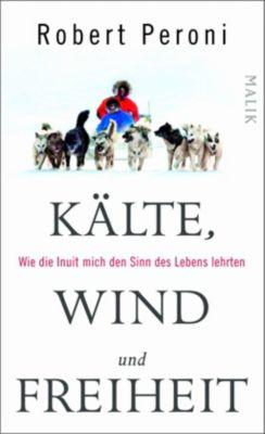 Kälte, Wind und Freiheit, Robert Peroni