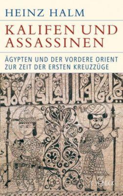Kalifen und Assassinen, Heinz Halm