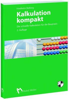 Kalkulation kompakt, m. CD-ROM, Friedhelm Maßong
