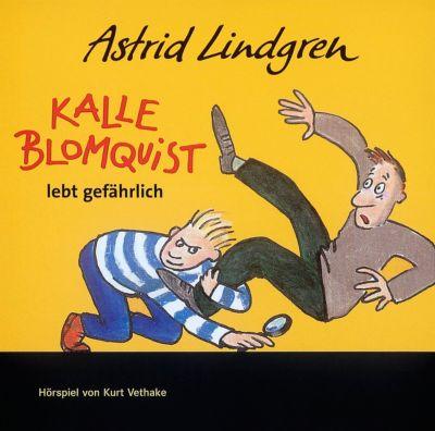 Kalle Blomquist lebt gefährlich, CD, Astrid Lindgren
