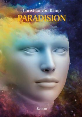 Kamp, C: Paradision, Christian von Kamp