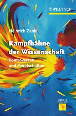 Kampfhähne der Wissenschaft, Heinrich Zankl