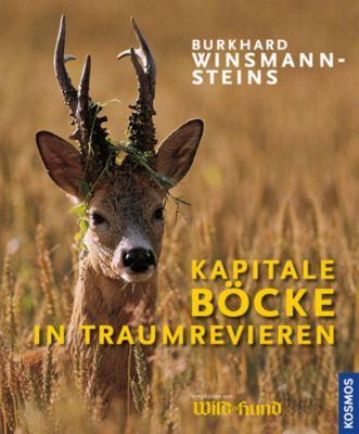 Kapitale Böcke in Traum-Revieren, Burkhard Winsmann-Steins
