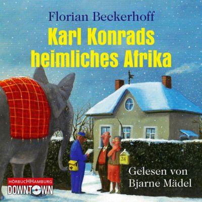 Karl Konrads heimliches Afrika, 4 Audio-CDs, Florian Beckerhoff