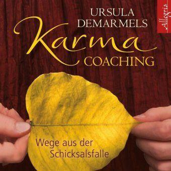 Karma-Coaching, 2 Audio-CDs, Ursula Demarmels