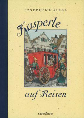 Kasperle auf Reisen, Josephine Siebe