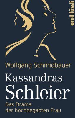 Kassandras Schleier, Wolfgang Schmidbauer