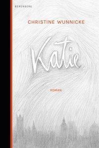 Katie, Christine Wunnicke