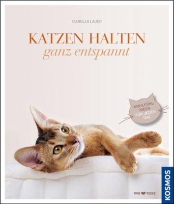 Katzen halten ganz entspannt, Isabella Lauer