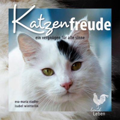 Katzenfreude, Eva-Maria Stadler, Isabel Wintterlin