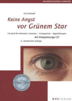 Keine Angst vor Grünem Star, m. Audio-CD, Ilse Strempel