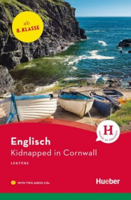 Kidnapped in Cornwall, m. 2 Audio-CDs, Paula Smith