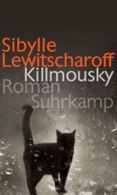 Killmousky, Sibylle Lewitscharoff