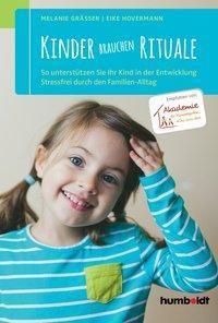 Kinder brauchen Rituale, Melanie Gräßer, Eike Hovermann
