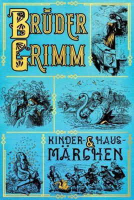 Kinder- und Hausmärchen, Jacob Grimm, Wilhelm Grimm