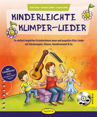 Kinderleichte Klimper-Lieder, m. 1 Audio, Dorle Ferber, Hartmut E. Höfele, Susanne Steffe