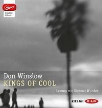 Kings of Cool, 1 Mp3-CD, Don Winslow