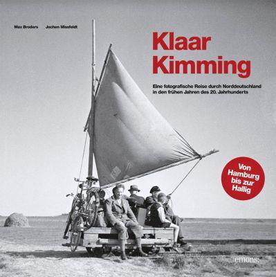 Klaar Kimming, Max Broders, Jochen Missfeldt