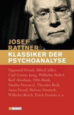 Klassiker der Psychoanalyse, Josef Rattner