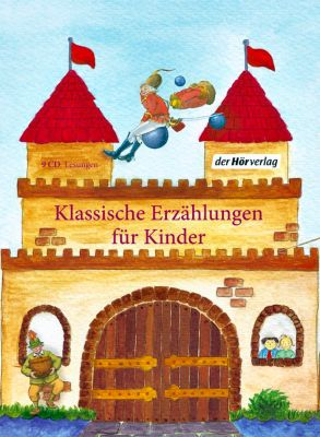 Klassische Erzählungen für Kinder, 9 Audio-CDs, Hermann Bote, Gottfried August Bürger, Wilhelm Busch, Carlo Collodi