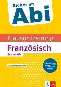Klausur-Training - Französisch Grammatik