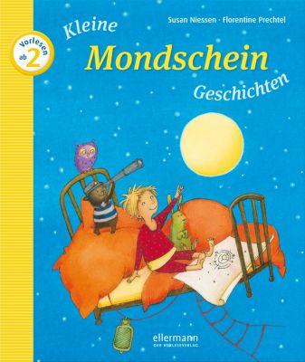 Kleine Mondschein-Geschichten zum Vorlesen, Susan Niessen, Florentine Prechtel
