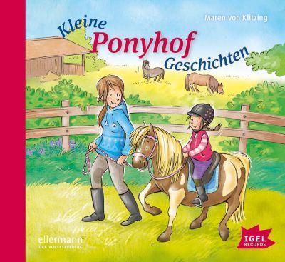 Kleine Ponyhofgeschichten, Audio-CD, Maren von Klitzing