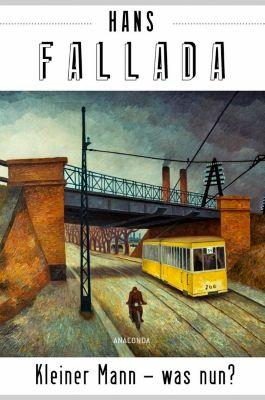Kleiner Mann - was nun?, Hans Fallada