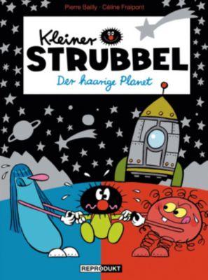 Kleiner Strubbel - Der haarige Planet, Pierre Bailly, Céline Fraipont