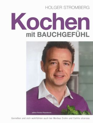 Kochen mit Bauchgefühl, Holger Stromberg