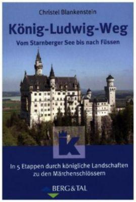 König-Ludwig-Weg, Christel Blankenstein