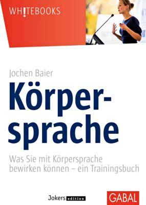 Körpersprache, Jochen Baier