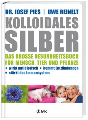 Kolloidales Silber, Josef Pies