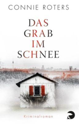 Kommissar Breschnow Band 2: Das Grab im Schnee, Connie Roters