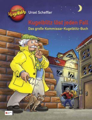 Kommissar Kugelblitz - Kugelblitz löst jeden Fall, Ursel Scheffler