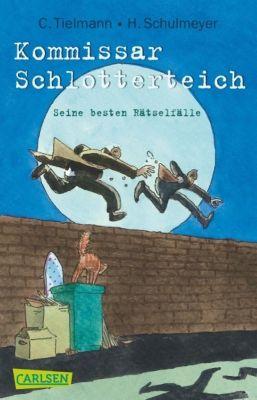 Kommissar Schlotterteich: Seine besten Rätselfälle, Christian Tielmann, Heribert Schulmeyer