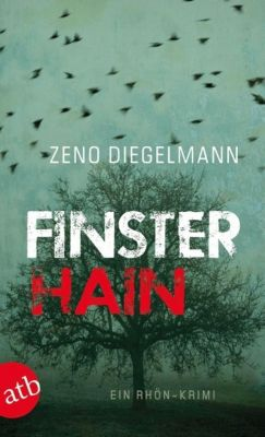 Kommissar Seeberg Band 2: Finsterhain, Zeno Diegelmann