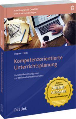 Kompetenzorientierte Unterrichtsplanung, Jeanette Heißler, Petra Hiebl