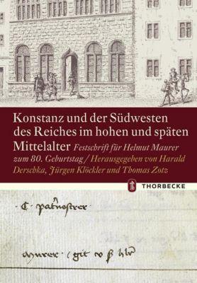 Konstanz und der Südwesten des Reiches im hohen und späten Mittelalter