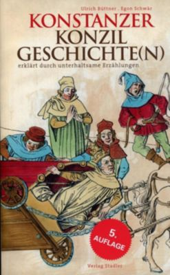 Konstanzer Konzilgeschichte(n), Ulrich Büttner, Egon Schwär