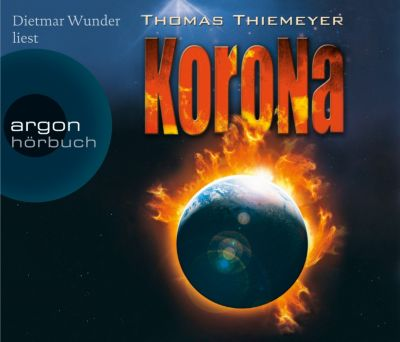 Korona, 6 Audio-CDs, Thomas Thiemeyer