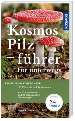 Kosmos Pilzführer für unterwegs, Hans E. Laux