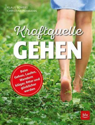 Kraftquelle Gehen, Klaus Bovers, Christine Paxmann