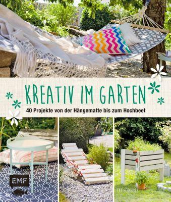 Kreativ im Garten, Eva Schneider