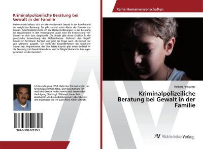 Kriminalpolizeiliche Beratung bei Gewalt in der Familie, Herbert Poinstingl