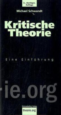 Kritische Theorie, Michael Schwandt